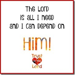 The Lord is all I need